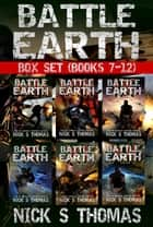 Battle Earth - Box Set (Books 7-12) ebook by