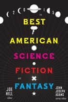 The Best American Science Fiction and Fantasy 2015 電子書 by John Joseph Adams, Joe Hill