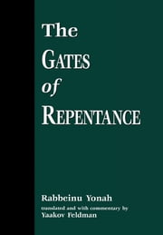 The Gates of Repentance ebook by Rabbeinu Yonah,Yaakov Feldman