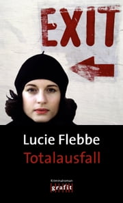 Totalausfall - Lila Zieglers neunter Fall eBook by Lucie Flebbe
