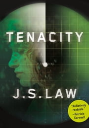 Tenacity - A Thriller ebook by J. S. Law