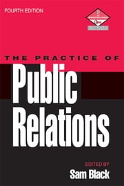 Practice of Public Relations ebook by Sam Black