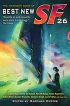 The Mammoth Book of Best New SF 26 ebook by Gardner Dozois