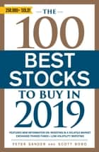 The 100 Best Stocks to Buy in 2019 ebook by Peter Sander, Scott Bobo