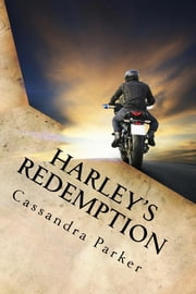 Harley's Redemption ebook by Cassandra Parker