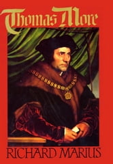 Thomas More ebook by Richard Marius
