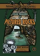 Stolen Treasure at the Pictured Rocks ebook by Mary Morgan