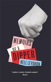 Memoirs of a Dipper ebook by Nell Leyshon