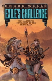 Exile's Challenge ebook by Angus Wells
