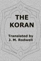 The Koran ebook by J. M. Rodwell