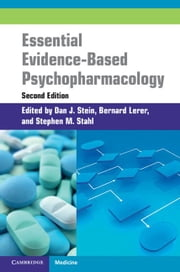 Essential Evidence-Based Psychopharmacology ebook by Stein, Dan