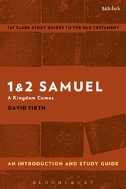 1 & 2 Samuel: An Introduction and Study Guide - A Kingdom Comes ebook by David Firth