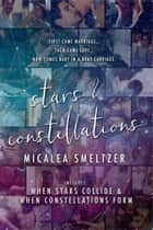 Stars & Constellations ebook by Micalea Smeltzer