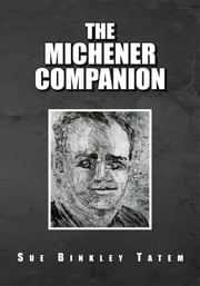 THE MICHENER COMPANION ebook by Sue Binkley Tatem