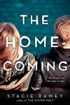 The Homecoming ebook by Stacie Ramey
