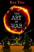 The Art of War - [Free Audio Links] ebook by Sun Tzu, Sun Wu