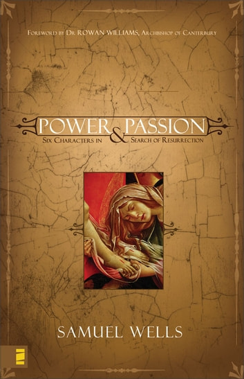 Power and Passion ebook by Samuel Wells