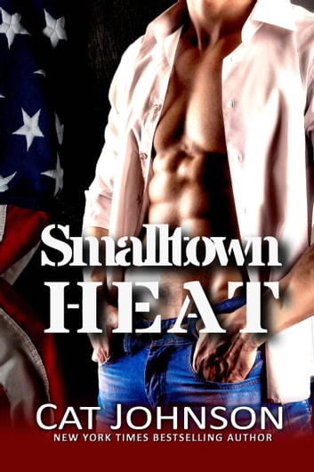 Smalltown Heat - A Red Hot & Blue Compilation ebook by Cat Johnson