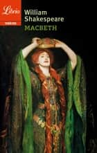 Macbeth ebook by William Shakespeare, François-Victor Hugo