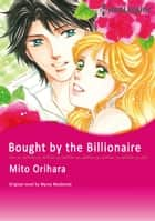 BOUGHT BY THE BILLIONAIRE - Harlequin Comics ebook by Myrna Mackenzie, MITO ORIHARA