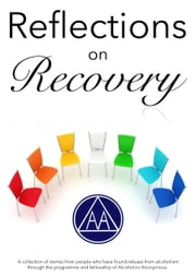 Reflections on Recovery ebook by Anonymous Contributors