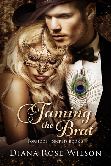 Taming the Brat ebook by Diana Rose Wilson