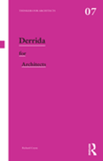 Derrida for Architects ebook by Richard Coyne