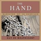 Hand, The audiobook by Guy de Maupassant