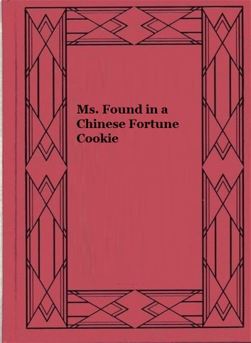 Ms. Found in a Chinese Fortune Cookie ebook by Cyril M. Kornbluth