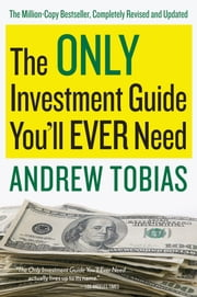 The Only Investment Guide You'll Ever Need ebook by Andrew Tobias
