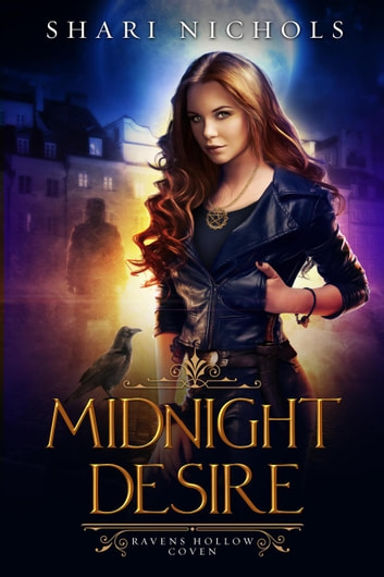 Midnight Desire - Ravens Hollow Coven ebook by Shari Nichols
