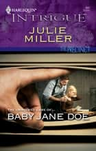 Baby Jane Doe ebook by Julie Miller