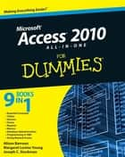 Access 2010 All-in-One For Dummies ebook by Alison Barrows,Margaret Levine Young,Joseph C. Stockman