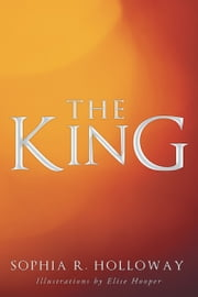 The King ebook by Sophia R. Holloway