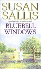 Bluebell Windows ebook by Susan Sallis