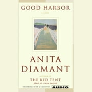 Good Harbor audiobook by Anita Diamant
