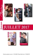 10 romans Passions + 1 gratuit (n°665 à 669 - Juillet 2017) ebook by