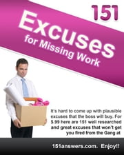 151 Excuses for Missing Work eBook by Stephanie Martin