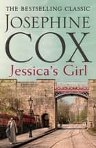 Jessica's Girl - Everyone has secrets… ebook by