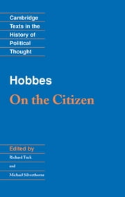 Hobbes: On the Citizen ebook by Thomas Hobbes,Richard Tuck,Michael Silverthorne