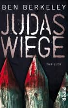 Judaswiege - Thriller ebook by Ben Berkeley