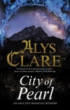 City of Pearl ebook by Alys Clare