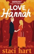 Love, Hannah ebook by Staci Hart