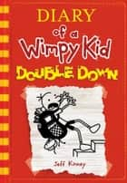 Diary of a Wimpy Kid Book 11 ebook by Jeff Kinney