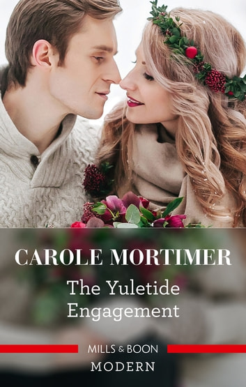 The Yuletide Engagement ebook by Carole Mortimer