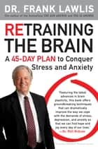 Retraining the Brain ebook by Frank Lawlis