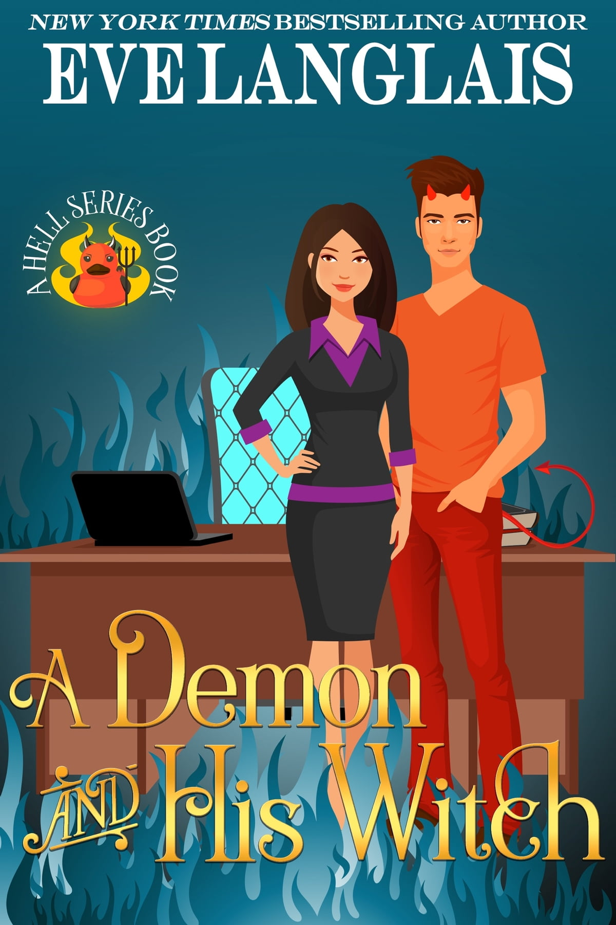 A Demon And His Witch eBook by Eve Langlais - 9781927459034   Rakuten Kobo