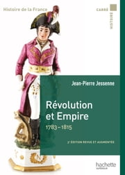 Révolution et Empire 1783-1815 ebook by Jean-Pierre Jessenne
