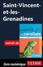Saint-Vincent-et-les-Grenadines ebook by Collectif Ulysse