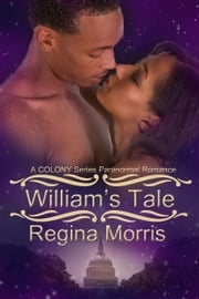 William's Tale ebook by Regina Morris